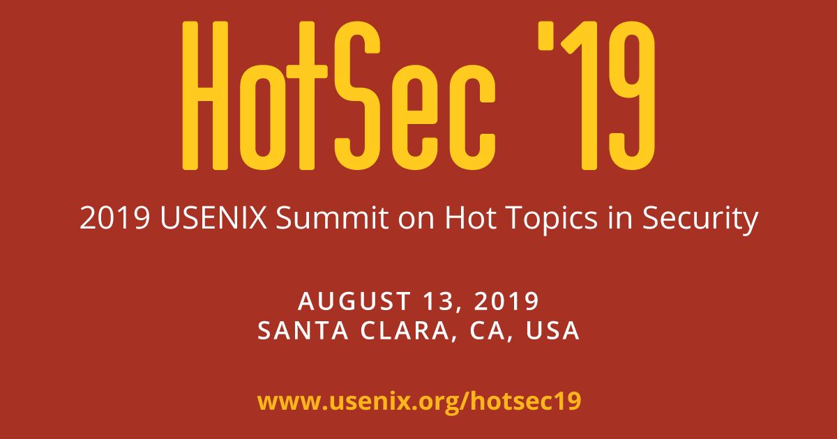 FOCI '19 Workshop Program | USENIX