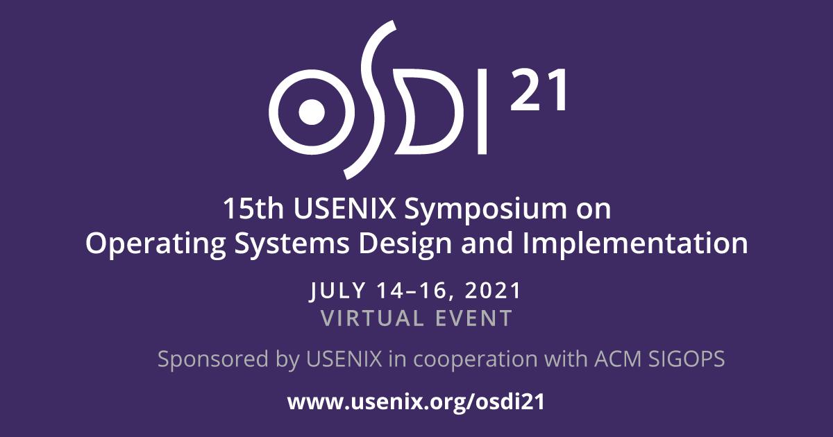 OSDI '21 | USENIX