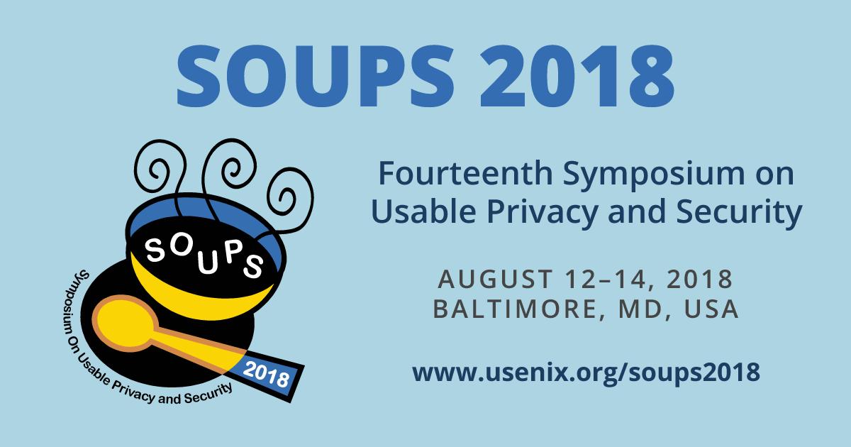 SOUPS 2018 Technical Sessions | USENIX