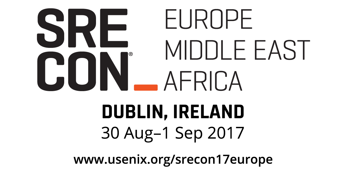 SREcon17 Europe/Middle East/Africa Conference Program | USENIX