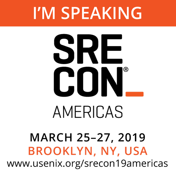 SREcon19 Americas I'm Speaking button