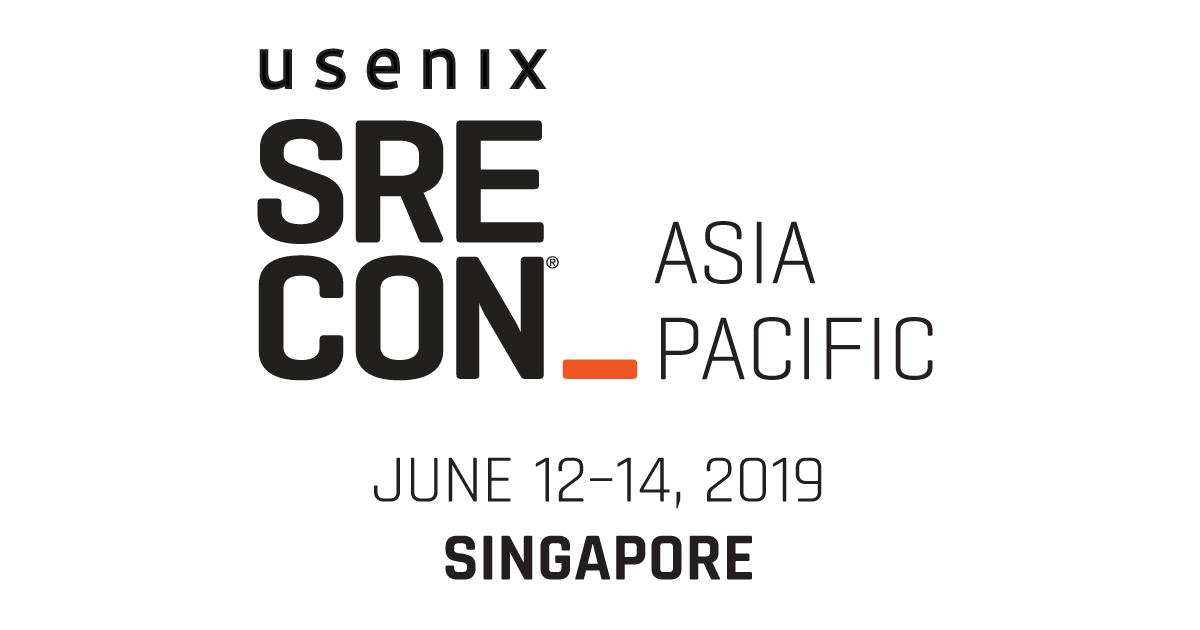 SREcon19 Asia/Pacific Conference Program | USENIX
