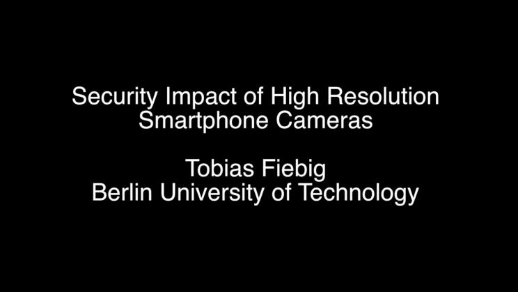 Security Impact of High Resolution Smartphone Cameras | USENIX