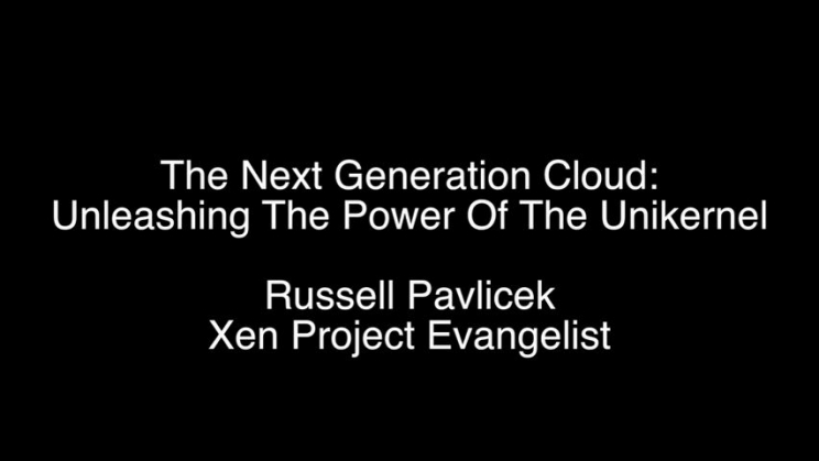 The Next Generation Cloud: Unleashing the Power of the Unikernel | USENIX