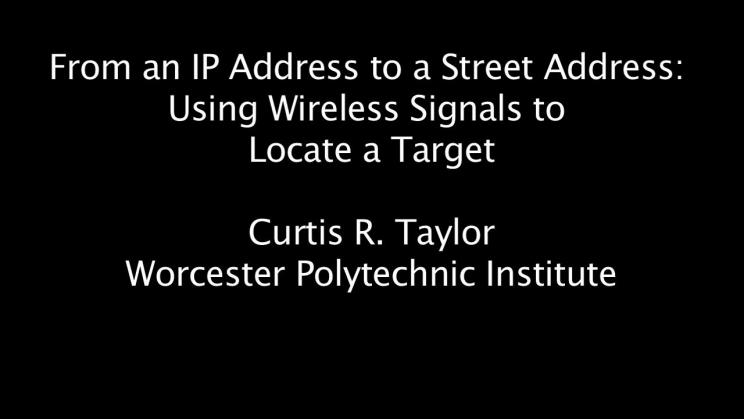 From an IP Address to a Street Address: Using Wireless