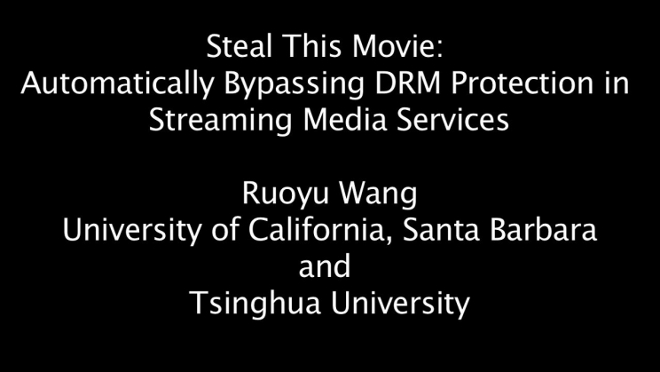 Steal This Movie: Automatically Bypassing DRM Protection in