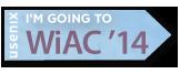 I'm going to WiAC '14 button
